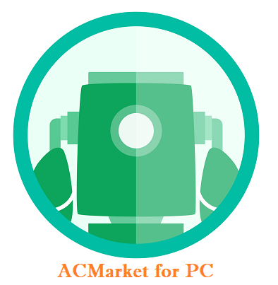 ACMarket for PC Windows 10 Download 2021 & How to Install