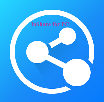 InShare for PC Download and Install on Windows 10 Mac